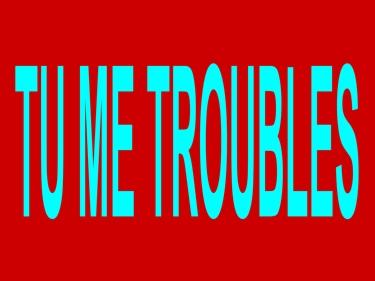 TROUBLE-1.jpg